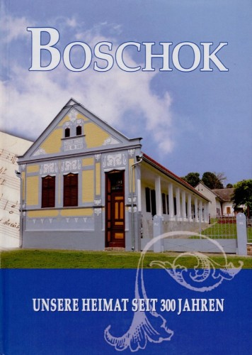 Boschok Unsere Heimat seit300