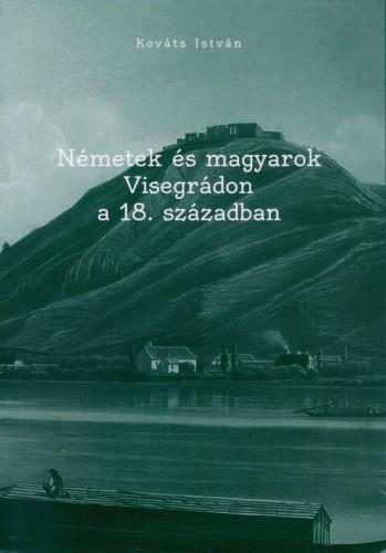 Nemetek es magyarok Visegradon